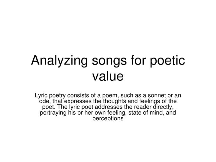 analyzing songs for poetic value n.