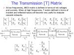 The Transmission [T] Matrix