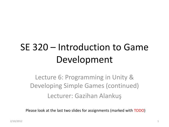 se 320 introduction to game development n.