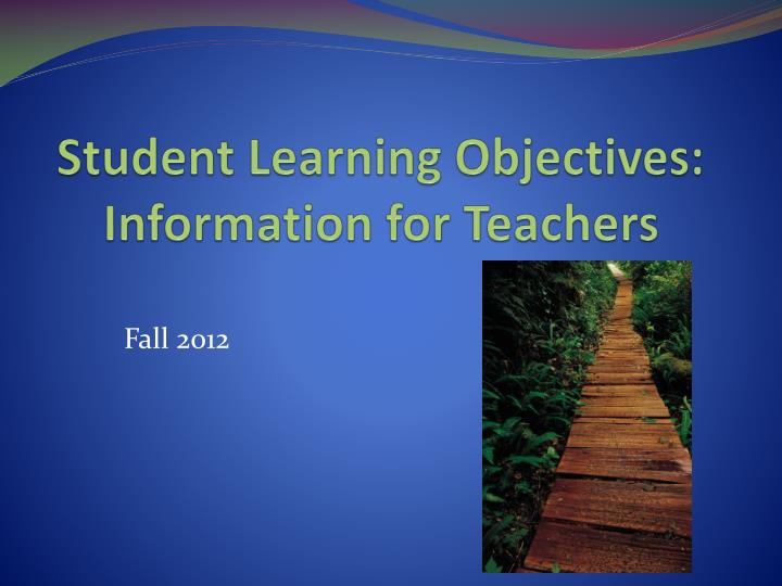 student learning objectives information for teachers n.