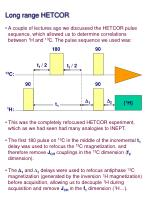 Long range HETCOR A couple of lectures ago we discussed the HETCOR pulse