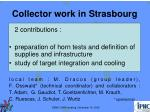 Collector work in Strasbourg