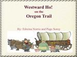 Westward Ho!  on the Oregon Trail