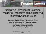 Using the Experiential Learning Model to Transform an Engineering Thermodynamics Class