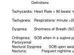 Definitions Tachycardia:	Heart Rate > 90 beats/ minute