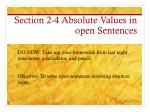 Section 2-4 Absolute Values in open Sentences