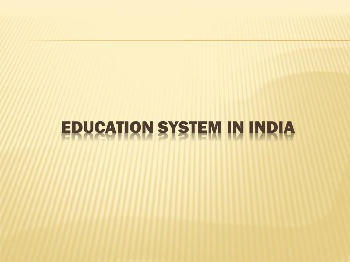 education system in india n.