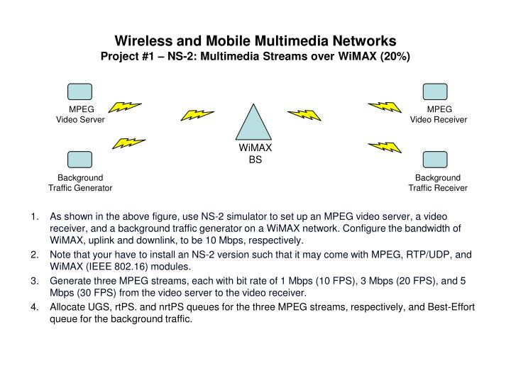wireless and mobile multimedia networks project 1 ns 2 multimedia streams over wimax 20 n.