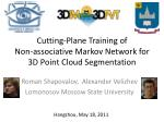 Cutting-Plane Training of  Non-associative Markov Network for  3D Point Cloud Segmentation