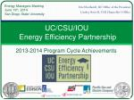 UC/CSU/IOU  Energy Efficiency Partnership