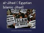 al-Jihad ( Egyptian Islamic Jihad)