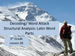 Decoding/ Word Attack Structural Analysis: Latin Word Parts