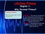 Lifetime Fitness Chapter 1: Why Personal Fitness?