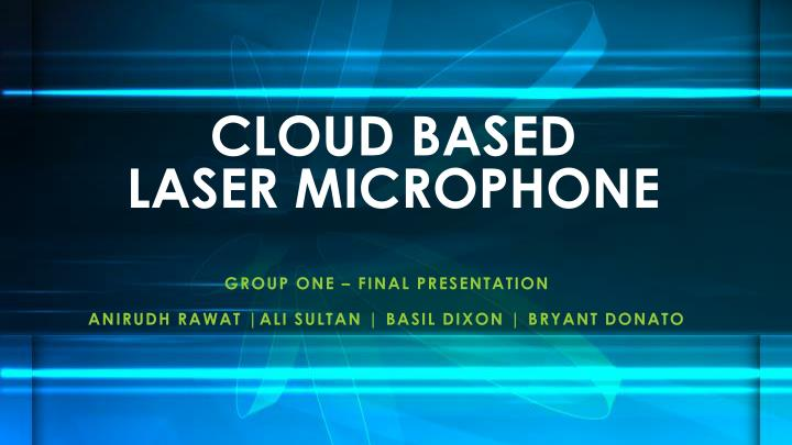 cloud based laser microphone n.