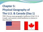 Chapter 5: Physical Geography of  The U.S. & Canada  (Day 1)