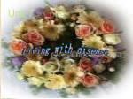 Living with disease