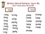 Within Word Pattern: Sort  46 (Short  vowels before NG and MP )