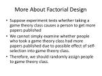 More About Factorial Design