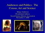 Audiences and Publics: The Census, Art and Science