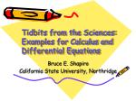 Tidbits from the Sciences: Examples for Calculus and Differential Equations