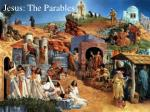 Jesus: The Parables