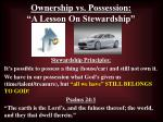 "Ownership vs. Possession: ""A Lesson On Stewardship"""