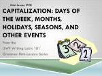 Capitalization: Days of the Week, Months, Holidays, Seasons, and Other Events
