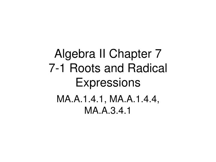 algebra ii chapter 7 7 1 roots and radical expressions n.