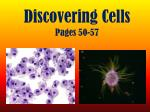 Discovering Cells Pages 50-57