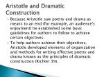 Aristotle and Dramatic Construction