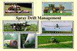 Spray Drift Management