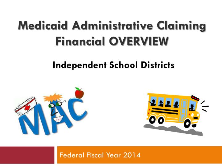 medicaid administrative claiming financial overview n.