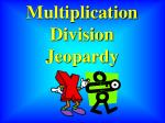 Multiplication Division Jeopardy