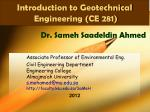 Introduction to Geotechnical  Engineering (CE 281)