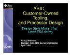ASIC, Customer-Owned Tooling, and Processor Design