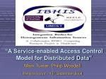 """""""A Service-enabled Access Control Model for Distributed Data"""""""