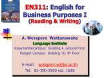 EN311 : English for Business Purposes I ( Reading & Writing )