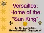 """Versailles: Home of the """"Sun King"""""""