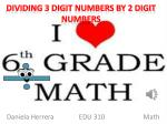 Dividing 3 digit numbers by 2 digit numbers