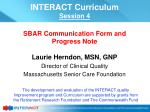 Laurie Herndon, MSN, GNP Director of Clinical Quality Massachusetts Senior Care Foundation