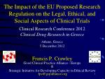 Francis P. Crawley Good Clinical Practice Alliance - Europe &