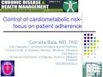 Control of cardiometabolic risk- focus on patient adherence