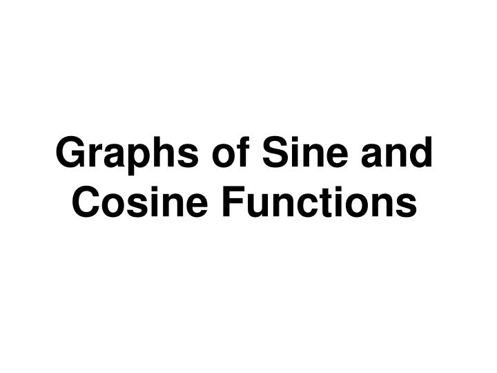 graphs of sine and cosine functions n.