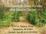 Havenwoods State Forest and Nature Center