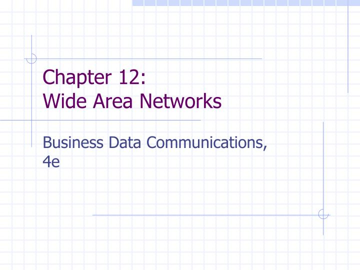 chapter 12 wide area networks n.