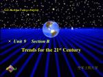 Trends for the 21 st Century