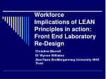 Workforce Implications of LEAN Principles in action: Front End Laboratory Re-Design