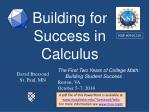 Building for Success in Calculus