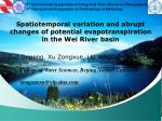 Spatiotemporal variation and abrupt changes of potential evapotranspiration in the Wei River basin