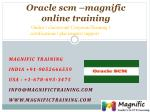 Oracle scm –magnific online training